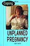 Coping with an Unplanned Pregnancy, Carolyn Simpson, 0823928675