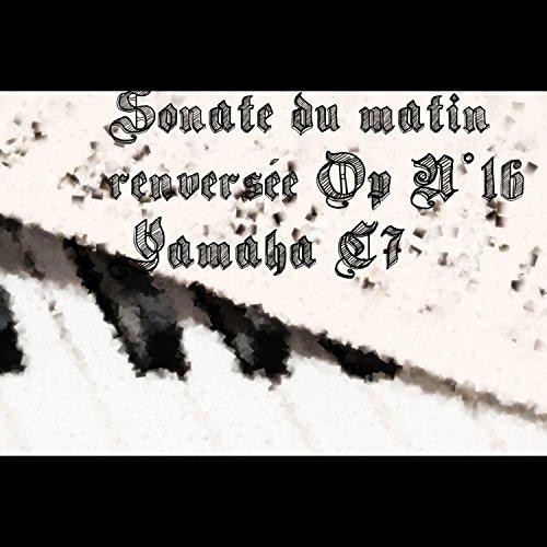 sonate-du-matin-renversee-op-n16-yamaha-c7