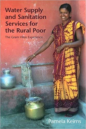 Water Supply and Sanitation Services for the Rural Poor: The Gram