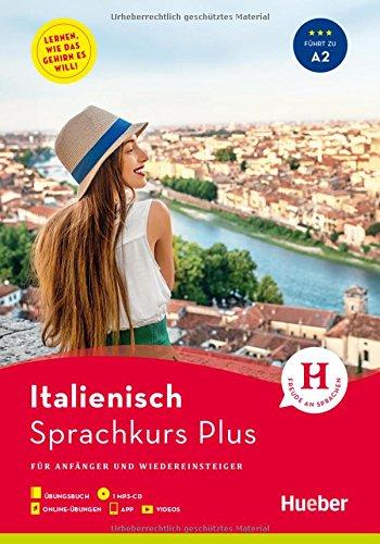 Hueber Sprachkurs Plus Italienisch: Für Anfänger und Wiedereinsteiger / Buch mit MP3-CD, Onlineübungen, App und Videos