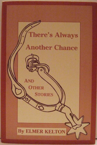 There's Always Another Chance and Other Stories