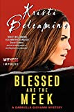 Blessed are the Meek: A Gabriella Giovanni Mystery (Gabriella Giovanni Mysteries)
