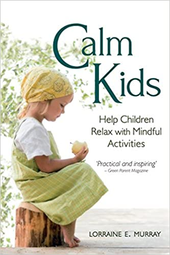 Help Children Relax with Mindful Activities Calm Kids