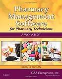 Pharmacy Management Software for Pharmacy Technicians: A Worktext, 2e