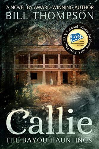 Callie (The Bayou Hauntings Book 1) ()