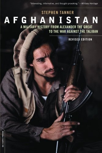 Afghanistan: A Military History from Alexander the Great...