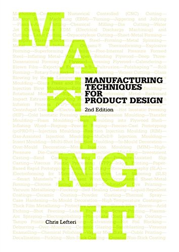 Making It: Manufacturing Techniques for Product Design [Chris Lefteri] (Tapa Blanda)