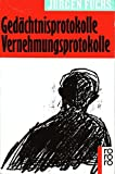 img - for Ged chtnisprotokolle, Vernehmungsprotokolle book / textbook / text book