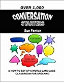 Over 1,000 Conversation Starters for Any Language Course 9780966741810