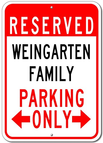 Weingarten Family Parking Sign   Custom Weingarten Family Last Name Aluminum Sign   10 X14