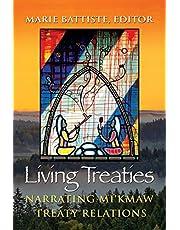 Living Treaties: Narrating Mi'kmaw Treaty Relations