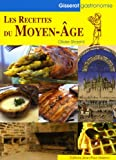 Les Recettes du Moyen Age