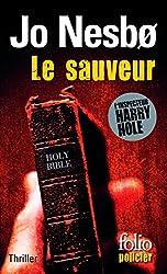 Le sauveur (L'inspecteur Harry Hole - Tome 6)