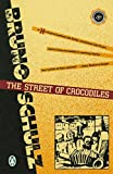 The Street of Crocodiles (Classic, 20th-Century, Penguin)