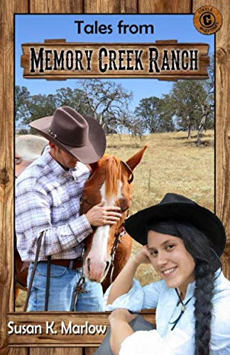 - Tales from Memory Creek Ranch (Circle C Milestones)