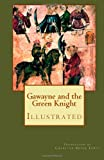 Gawayne and the Green Knight (Illustrated), Charlton Lewis, 1490375724