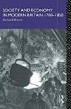 Society and Economy in Modern Britain 1700-1850, Richard Brown, 0415011213