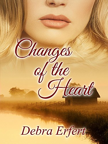Changes of the Heart by [Erfert, Debra]
