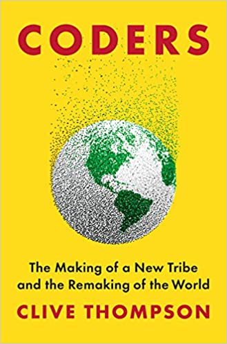 Amazon com: Coders: The Making of a New Tribe and the