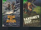 Death Waits at Dakins Station; Ransome's Debt, Merle Constiner, 0441141803