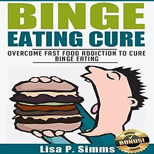 Binge Eating Cure Audiobook