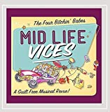 Mid Life Vices