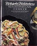 New International Cookbook, Weight Watchers International, Inc. Staff, 0453010113