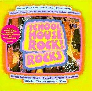 Schoolhouse Rock! Rocks by Various Artists, Bob Dorough, Blind Melon [Music CD]