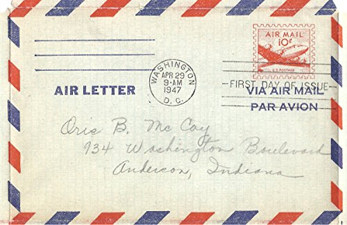 1947 First Day Cover 10 Cent US Air Mail Air Letter Scott #UC16 Canceled Washington,DC. Apr.29,1947