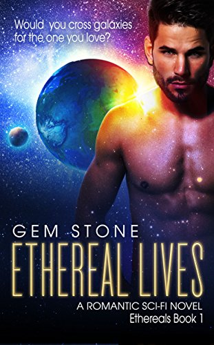 Ethereal Lives Romantic Sci fi Ethereals ebook product image