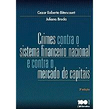 Crimes contra o sistema financeiro nacional e contra o mercado de capitais