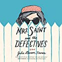 Mrs. Saint and the Defectives: A Novel Audiobook by Julie Lawson Timmer Narrated by Elizabeth Wiley
