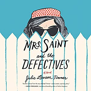 Mrs. Saint and the Defectives Audiobook