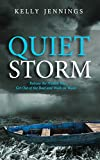 Quiet Storm:: Release the Hidden You