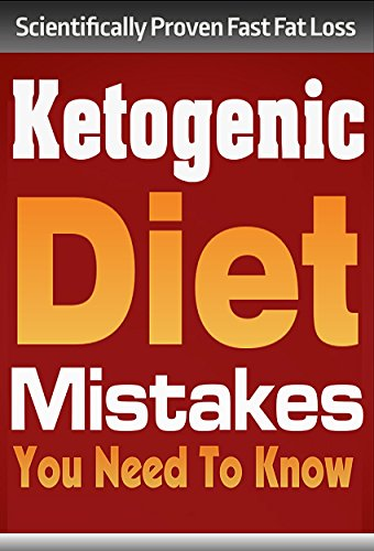 Ketogenic Diet: Ketogenic Diet Mistakes You Need To Know **BONUS** 30 Day Accelerated Fat Loss Meal Plan! (ketogenic diet, ketogenic diet for weight loss, ... diet, paleo diet, anti inflammatory diet) (Difference Between Low Carb And Keto Diet)