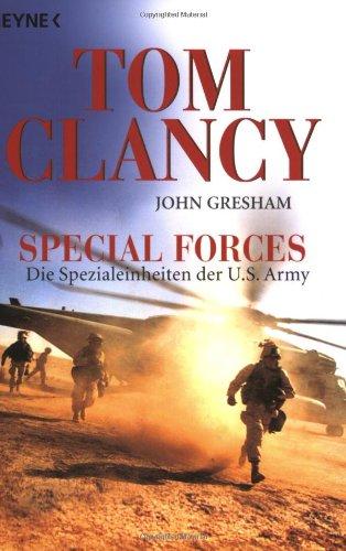 Special Forces: Die Spezialeinheiten der U.S. Army