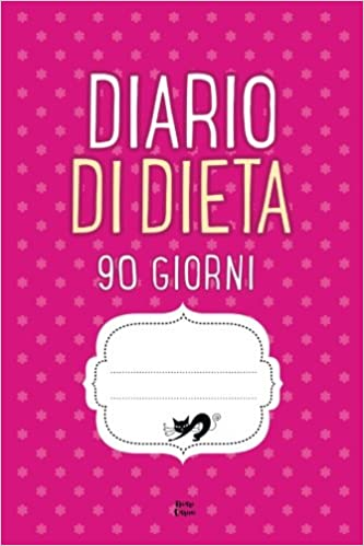DIARIO DI DIETA 90 Giorni: Agenda perdita di peso ...