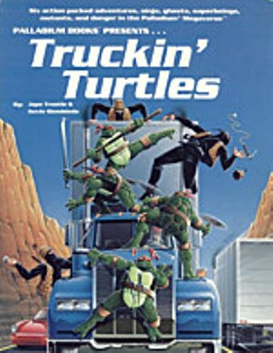 Truckin Turtles (Teenage Mutant Ninja Turtles Role-Playing - Palladium In Brands