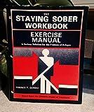 Staying Sober Workbooks, Terence T. Gorski, 0830906002