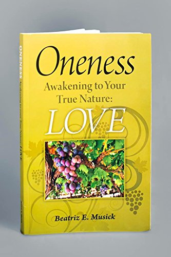 Book: Oneness by Beatriz E. Musick