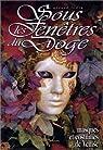 Sous les fenêtres du Doge : Masques et costumes de Venise par Ledig