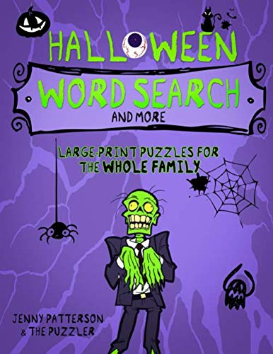 HALLOWEEN WORD SEARCH PUZZLES AND MORE: LARGE-PRINT PUZZLES  FOR  THE WHOLE