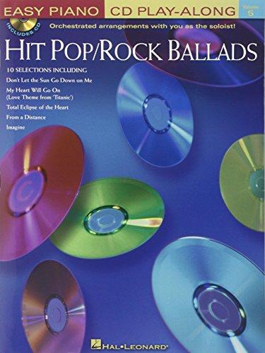 Hit Pop/Rock Ballads: Easy Piano CD Play-Along Volume 5