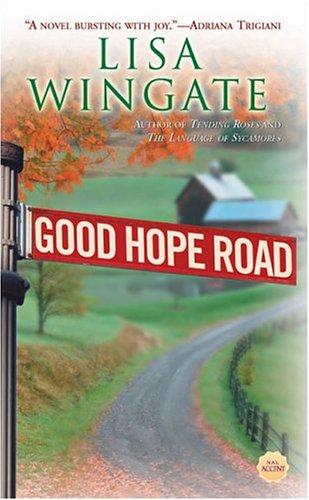 Download Good Hope Road (Tending Roses Series, Book 1) ebook