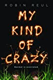 Image of My Kind of Crazy