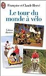 Le tour du monde à vélo par Hervé