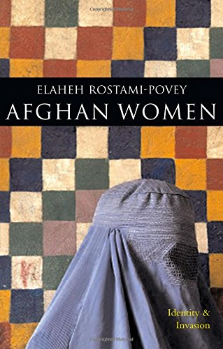 Afghan Women: Identity and Invasion