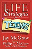 Life Strategies for Teens, Jay McGraw, 0743232887