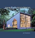Prefab Modern, Jill Herbers, 006058923X