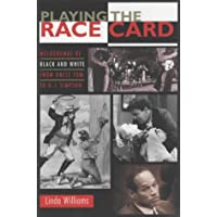 Playing the Race Card: Melodramas of Black and White from Uncle Tom to O. J. Simpson
